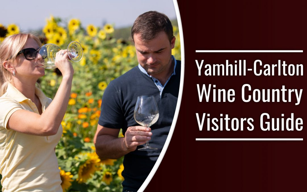 Yamhill-Carlton Wine Country Visitors Guide